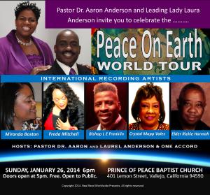 Peace On Earth World Tour, January 26, 2014, Vallejo, California, Pricne of Peace Bsaptist Church, 410 Lemon Street, Doors open 5:00pm.