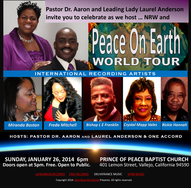 Neal Reed Worldwide Presents: PEACE ON EARTH WORLD TOUR.