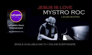 UPC888003856172MystroRoc_single_JesusIsLove_BANNER_AD_986X592_AVAILABLE-May5