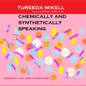 USXML1400223 ALBUM COVER lefranklin records_Tureeda Mikel_Chemically and synthetically speaking final