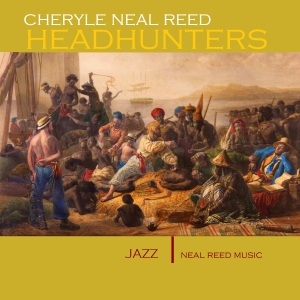 0000 Cheryle Neal Reed HEADHUNTERS ALBUM COVER single
